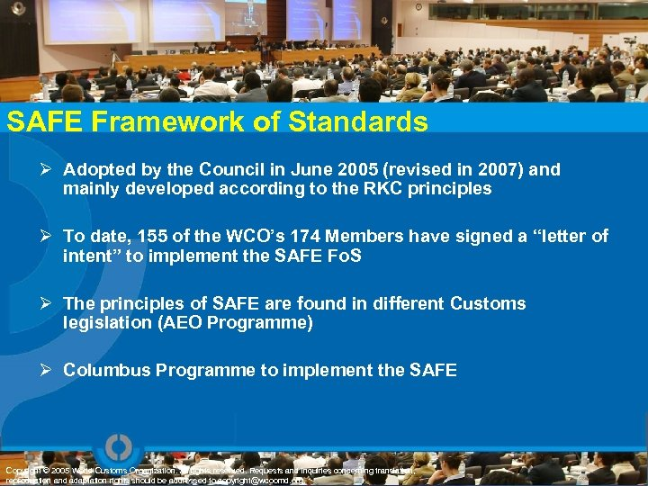 SAFE Framework of Standards Ø Adopted by the Council in June 2005 (revised in