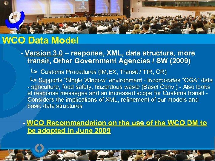 WCO Data Model - Version 3. 0 – response, XML, data structure, more transit,
