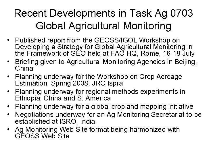 Recent Developments in Task Ag 0703 Global Agricultural Monitoring • Published report from the