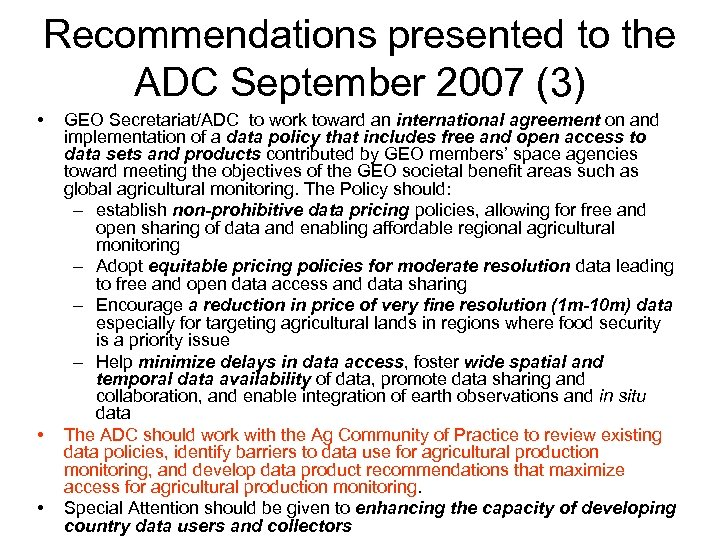 Recommendations presented to the ADC September 2007 (3) • • • GEO Secretariat/ADC to