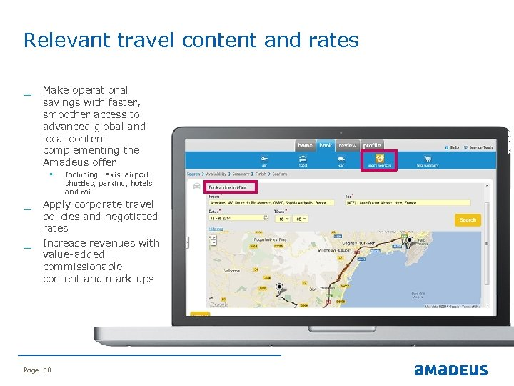 Relevant travel content and rates savings with faster, smoother access to advanced global and