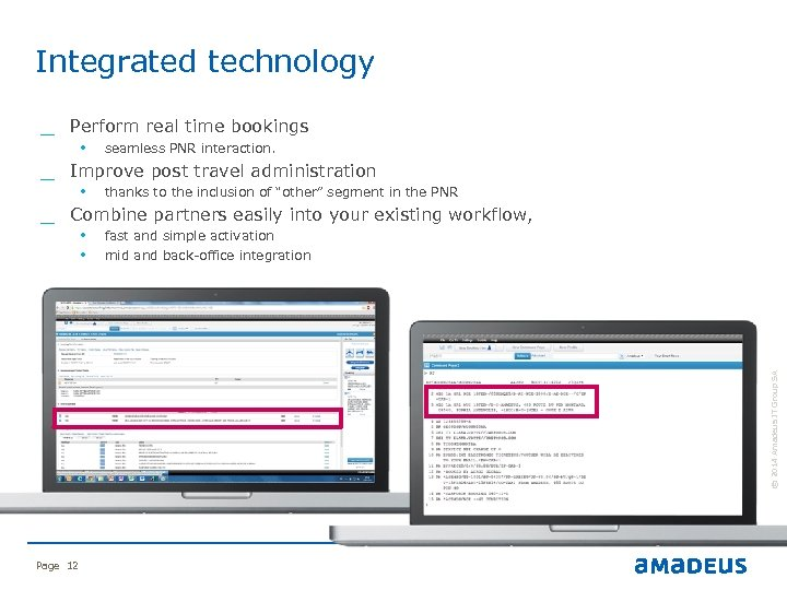 """Integrated technology • seamless PNR interaction. • thanks to the inclusion of """"other"""" segment"""