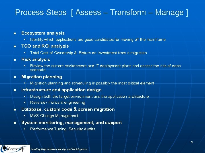 Process Steps [ Assess – Transform – Manage ] n Ecosystem analysis • n