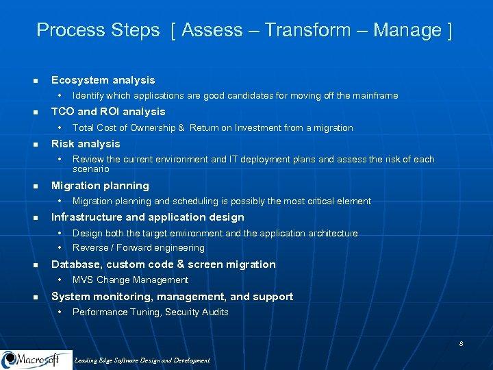 Process Steps [ Assess – Transform – Manage ] n Ecosystem analysis • n