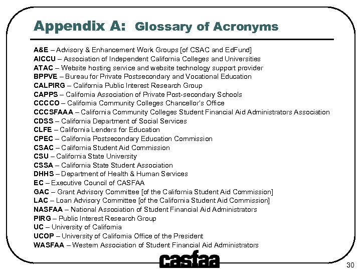 Appendix A: Glossary of Acronyms A&E – Advisory & Enhancement Work Groups [of CSAC