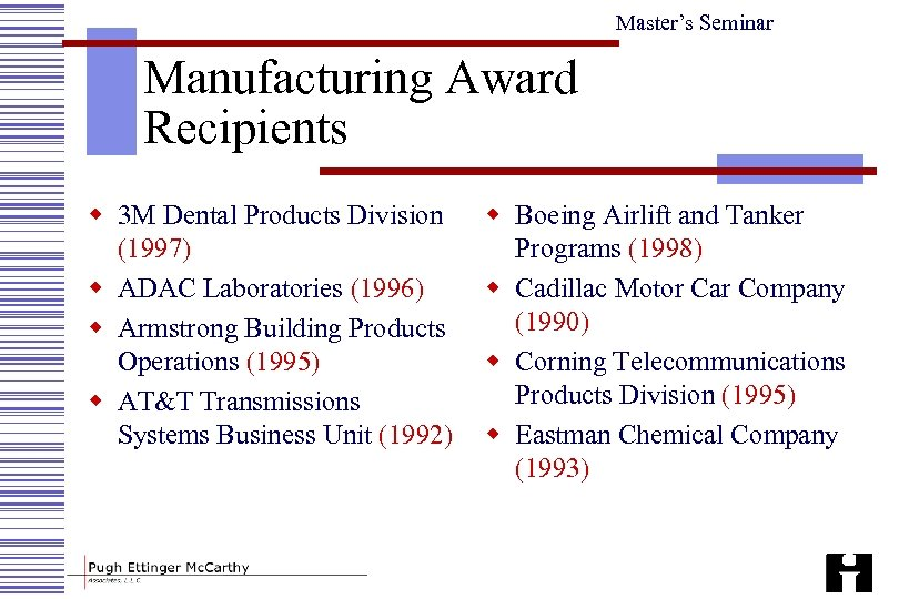 Master's Seminar Manufacturing Award Recipients w 3 M Dental Products Division (1997) w ADAC