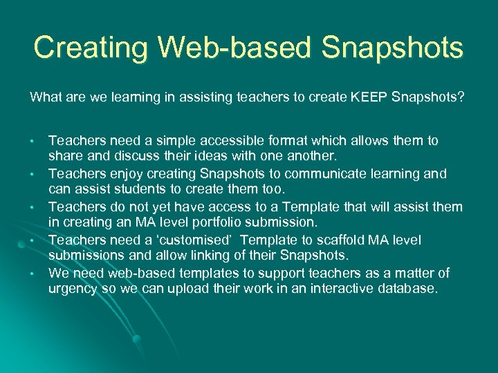Creating Web-based Snapshots What are we learning in assisting teachers to create KEEP Snapshots?