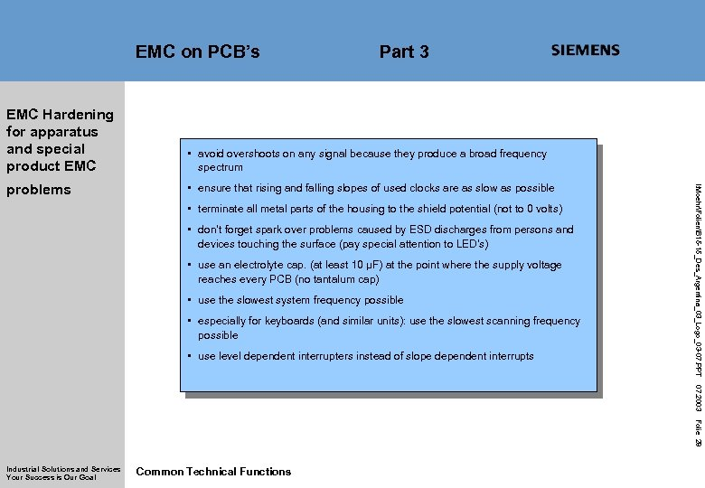 EMC on PCB's Part 3 • avoid overshoots on any signal because they produce