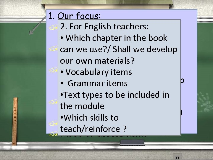 1. Our focus: / 2. For English teachers: cross. The core value in the