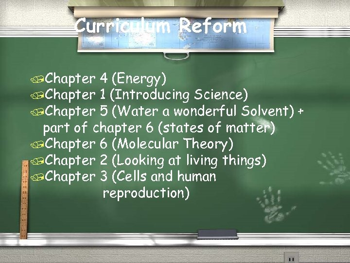 Curriculum Reform /Chapter 4 (Energy) /Chapter 1 (Introducing Science) /Chapter 5 (Water a wonderful