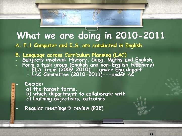 What we are doing in 2010 -2011 A. F. 1 Computer and I. S.