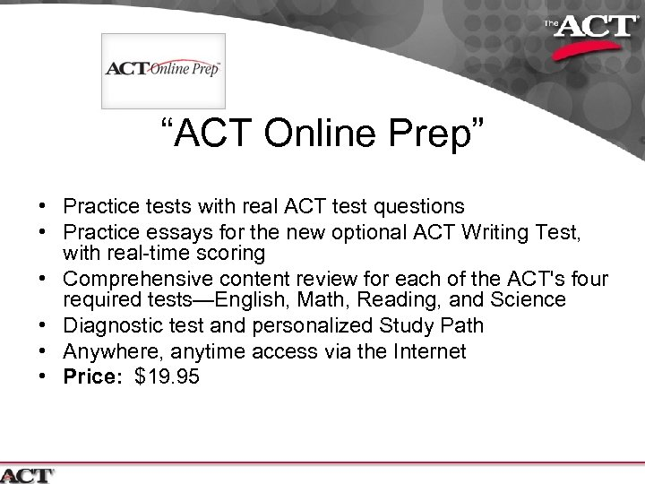 """""""ACT Online Prep"""" • Practice tests with real ACT test questions • Practice essays"""