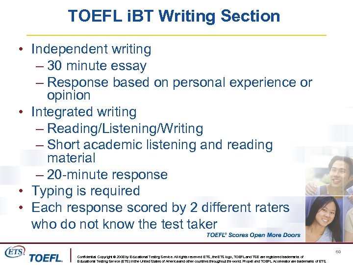 TOEFL i. BT Writing Section • Independent writing – 30 minute essay – Response