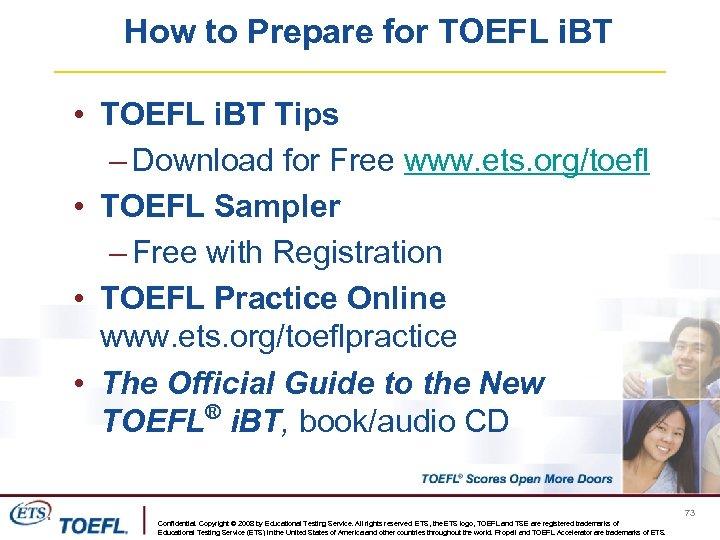 How to Prepare for TOEFL i. BT • TOEFL i. BT Tips – Download
