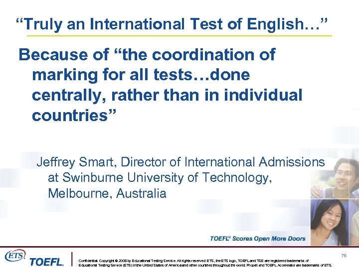 """""""Truly an International Test of English…"""" Because of """"the coordination of marking for all"""