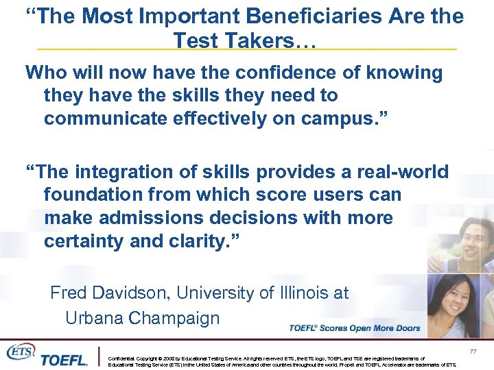 """""""The Most Important Beneficiaries Are the Test Takers… Who will now have the confidence"""