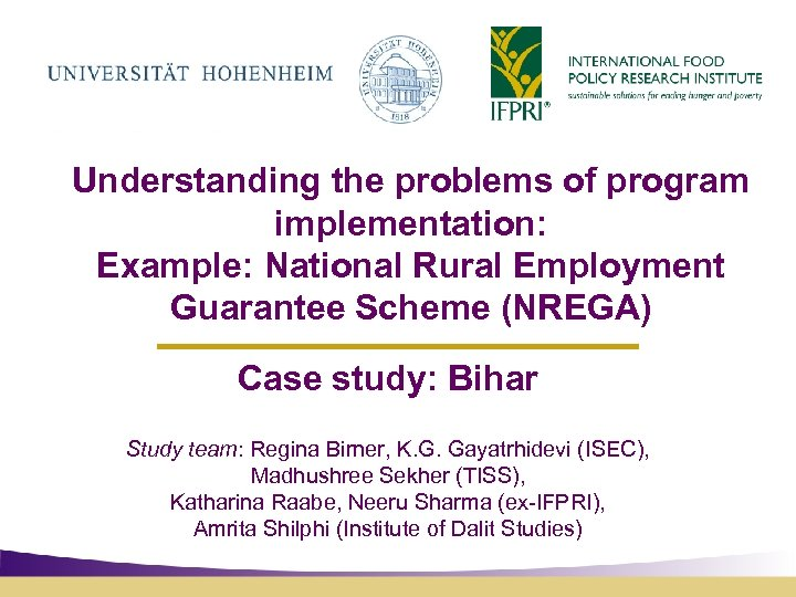 Understanding the problems of program implementation: Example: National Rural Employment Guarantee Scheme (NREGA) Case