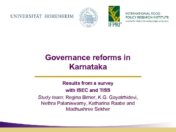 Governance reforms in Karnataka Results from a survey with ISEC and TISS Study team: