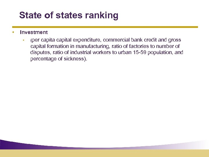State of states ranking • Investment • (per capital expenditure, commercial bank credit and