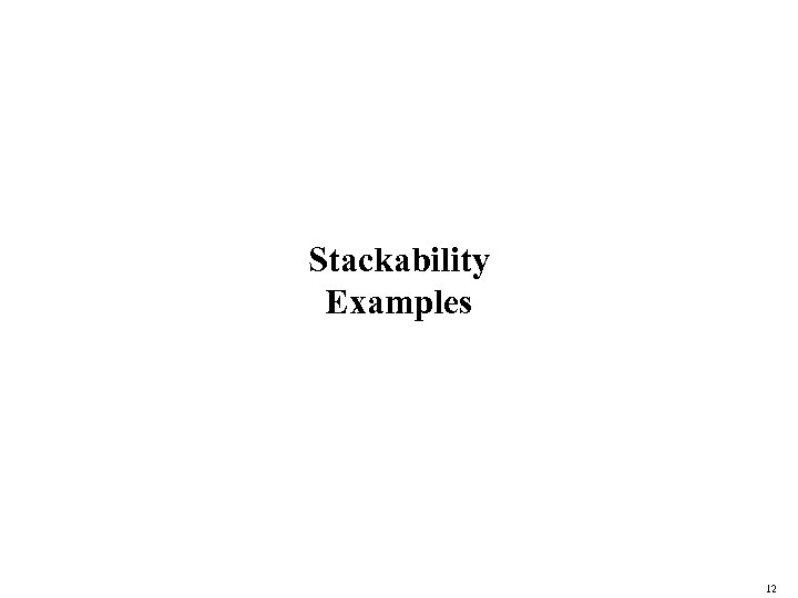 Stackability Examples 12