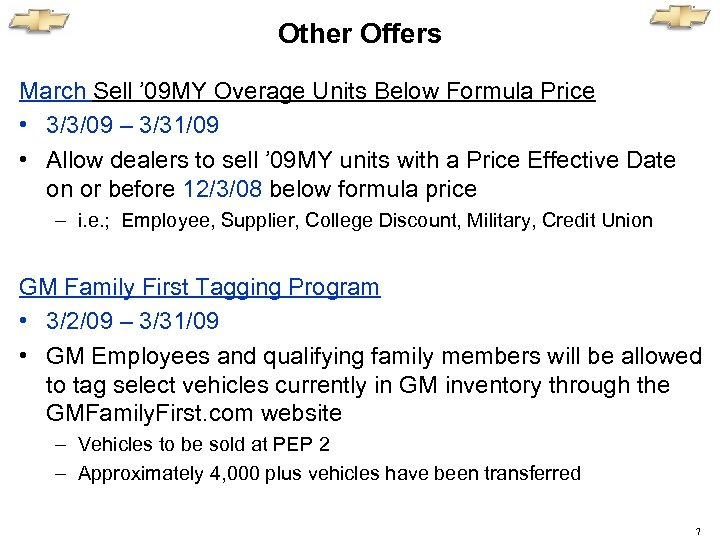 Other Offers March Sell ' 09 MY Overage Units Below Formula Price • 3/3/09