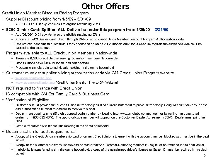 Other Offers Credit Union Member Discount Pricing Program • Supplier Discount pricing from 1/6/09