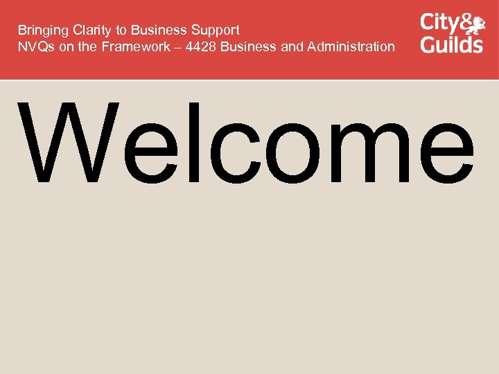Bringing Clarity to Business Support NVQs on the Framework – 4428 Business and Administration