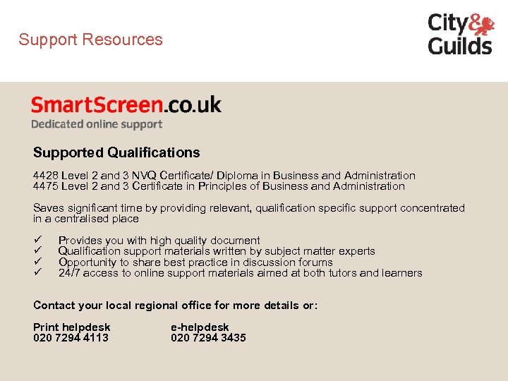 Support Resources Supported Qualifications 4428 Level 2 and 3 NVQ Certificate/ Diploma in Business