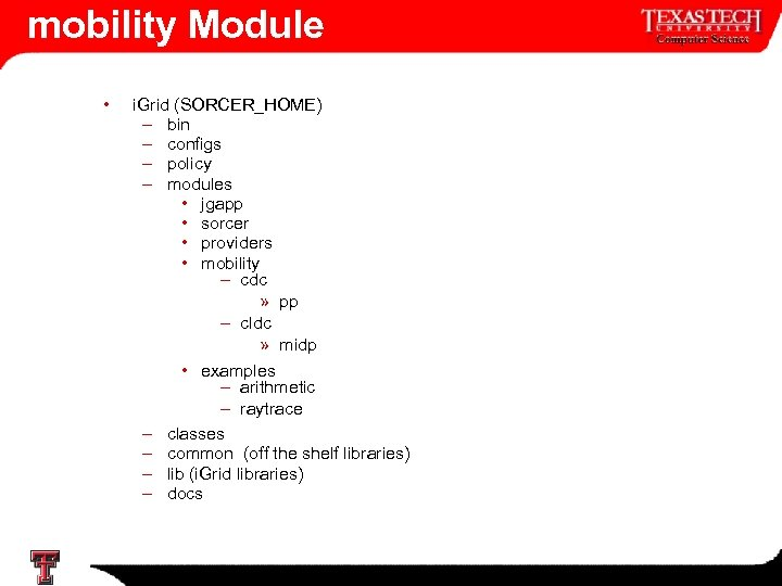 mobility Module • i. Grid (SORCER_HOME) – bin – configs – policy – modules