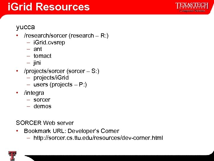 i. Grid Resources yucca • /research/sorcer (research – R: ) – i. Grid. cvsrep