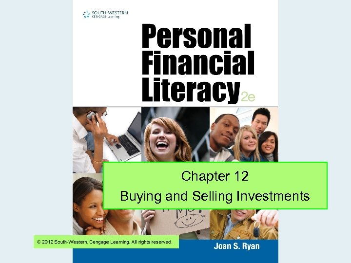 Chapter 12 Buying and Selling Investments