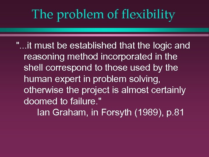 The problem of flexibility