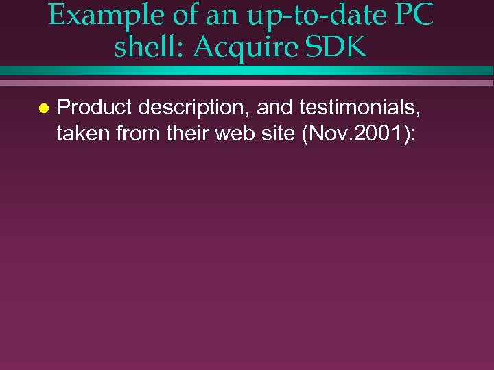 Example of an up-to-date PC shell: Acquire SDK l Product description, and testimonials, taken