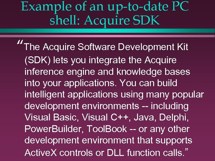 """Example of an up-to-date PC shell: Acquire SDK """"The Acquire Software Development Kit (SDK)"""