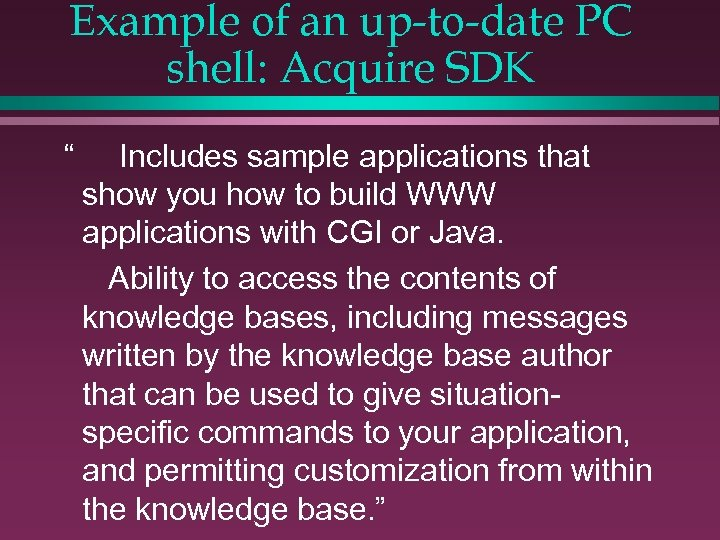 """Example of an up-to-date PC shell: Acquire SDK """" Includes sample applications that show"""