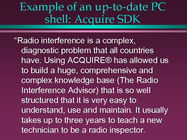 """Example of an up-to-date PC shell: Acquire SDK """"Radio interference is a complex, diagnostic"""