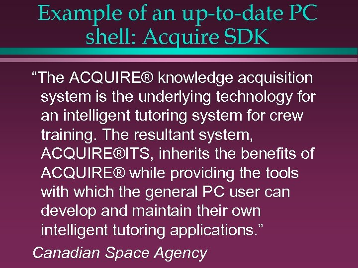 """Example of an up-to-date PC shell: Acquire SDK """"The ACQUIRE® knowledge acquisition system is"""