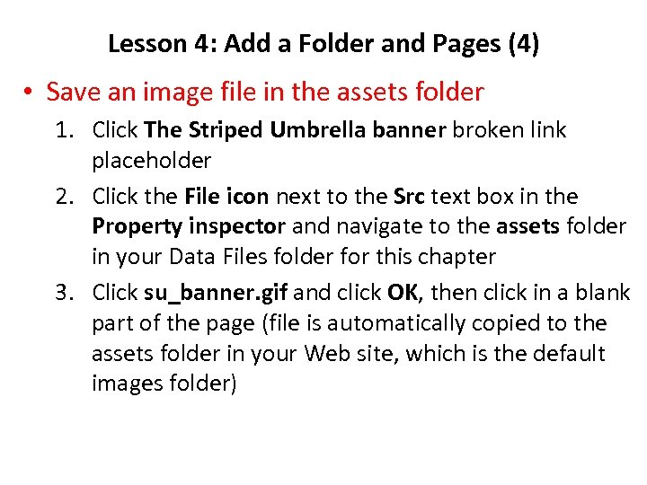 Lesson 4: Add a Folder and Pages (4) • Save an image file in