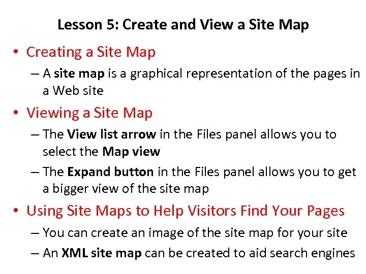Lesson 5: Create and View a Site Map • Creating a Site Map –