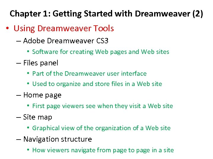 Chapter 1: Getting Started with Dreamweaver (2) • Using Dreamweaver Tools – Adobe Dreamweaver