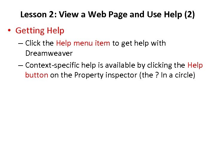 Lesson 2: View a Web Page and Use Help (2) • Getting Help –