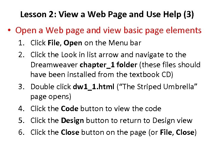 Lesson 2: View a Web Page and Use Help (3) • Open a Web
