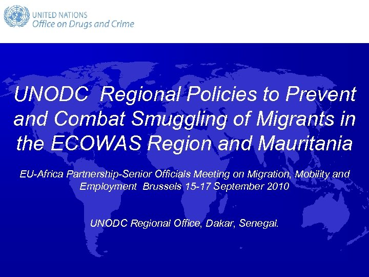 UNODC Regional Policies to Prevent and Combat Smuggling of Migrants in the ECOWAS Region