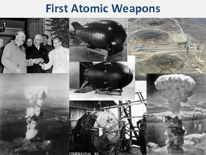 First Atomic Weapons