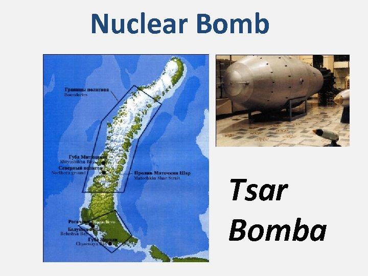Nuclear Bomb Tsar Bomba