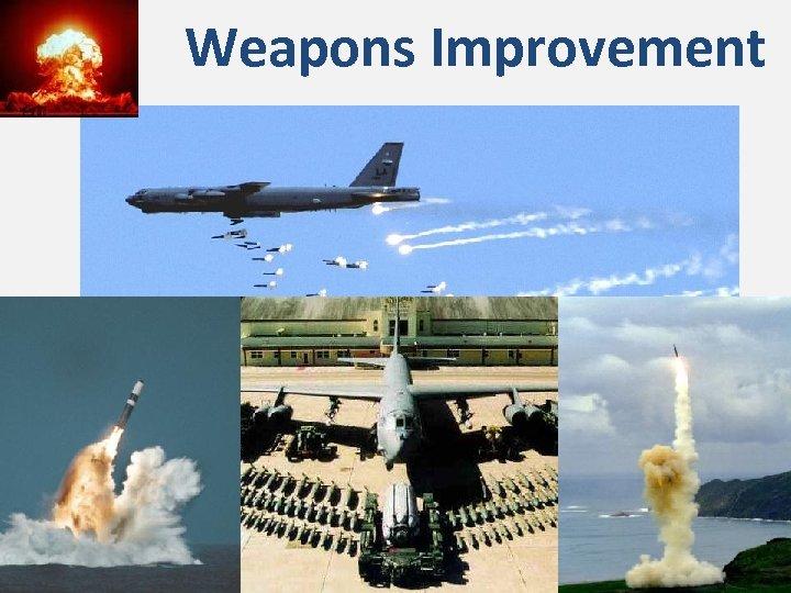 Weapons Improvement