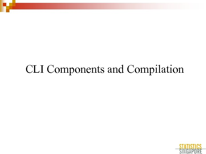 CLI Components and Compilation