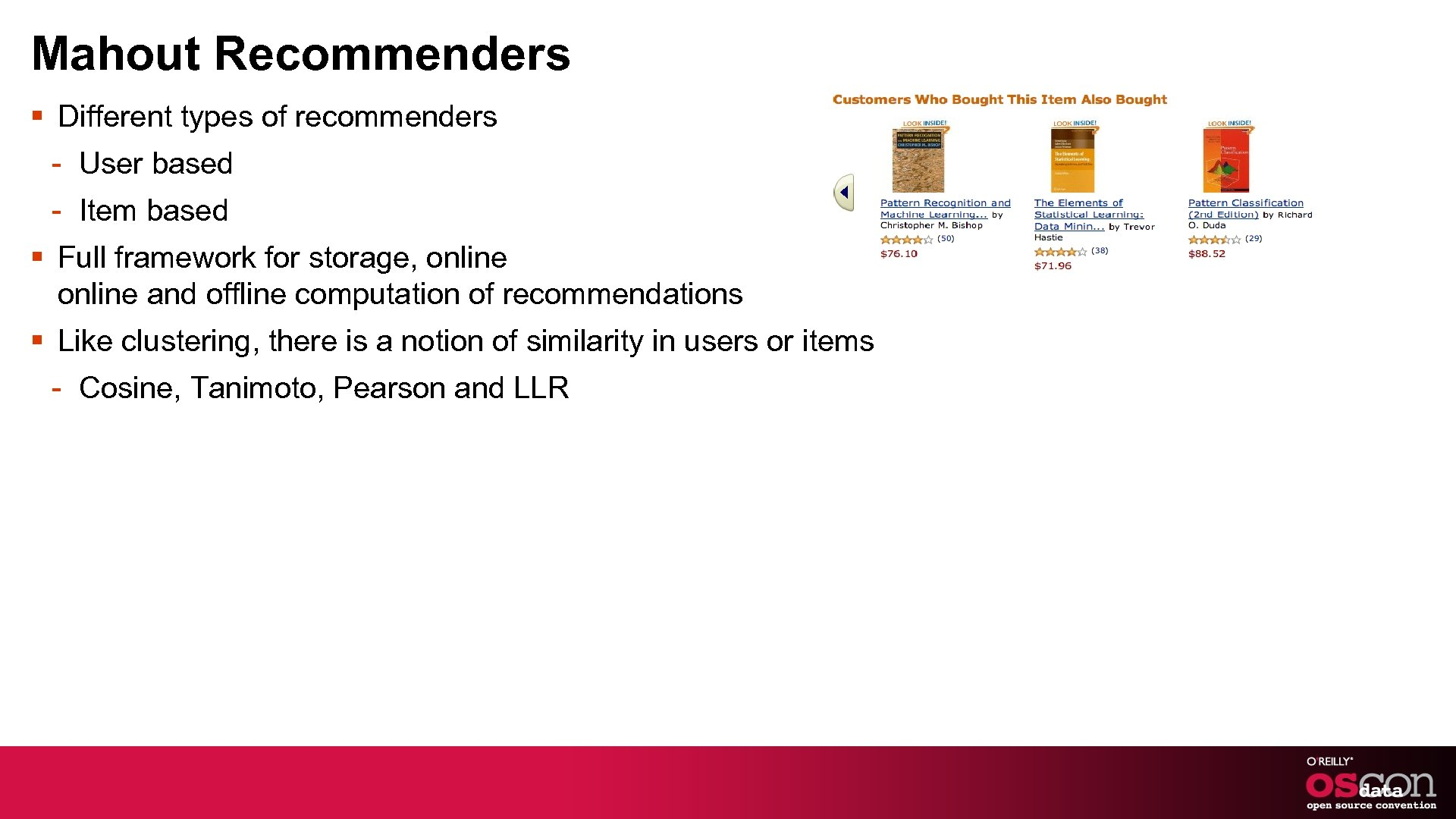 Mahout Recommenders § Different types of recommenders - User based - Item based §