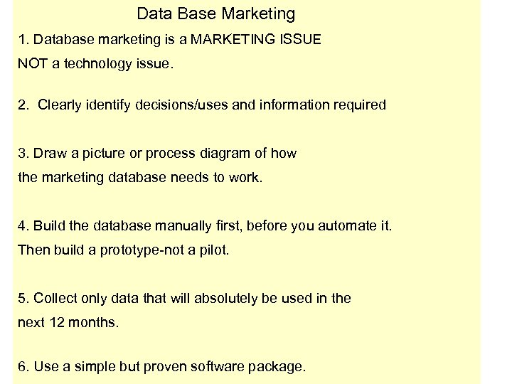 Data Base Marketing POTENTIAL 1. Database marketing is a MARKETING ISSUE EXISTING 1. SECONDARY