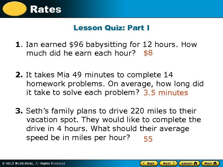 Rates Lesson Quiz: Part I 1. Ian earned $96 babysitting for 12 hours. How